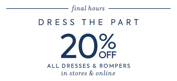 20% off all dresses & rompers