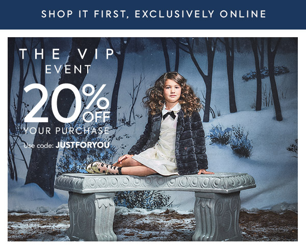 The VIP Event 20% Off Your Purchase